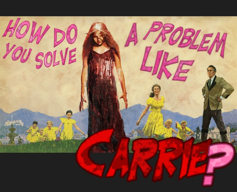 How do you solve a problem like Carrie?