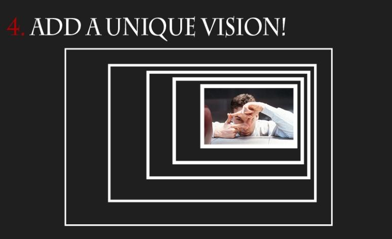 Add a unique vision