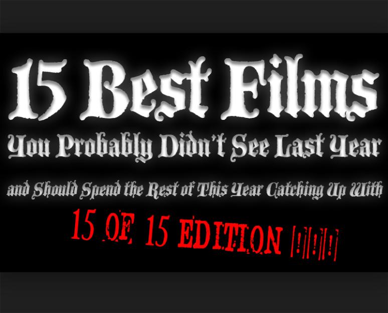 Fifteen of Fifteen | Cinema Rant
